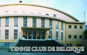 TENNIS CLUB DE BELGIQUE - Bruxelles